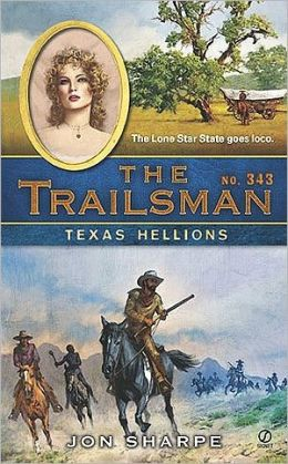 Texas Hellions (Trailsman Series #343)