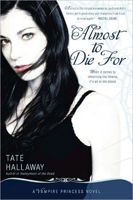 Almost to Die For (Vampire Princess of St. Paul Series #1)