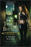 Twice Bitten (Chicagoland Vampires Series #3)