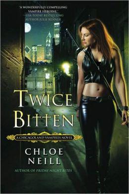 Twice Bitten (Chicagoland Vampires Series #3)