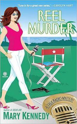 Reel Murder: A Talk Radio Mystery