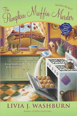 The Pumpkin Muffin Murder (Fresh-Baked Mystery Series #5)