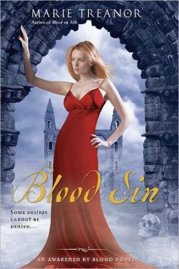 Blood Sin: An Awakened By Blood Novel