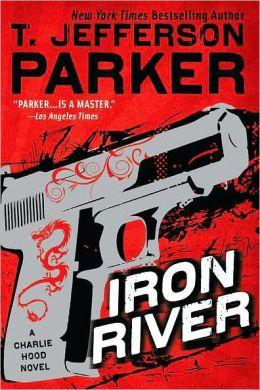 Iron River: A Charlie Hood Novel