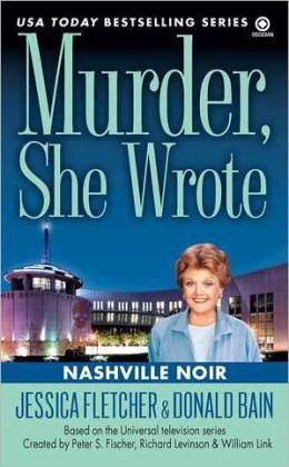 MURDER, SHE WROTE NASHVILLE NOIR (2010)