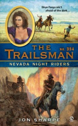 Nevada Night Riders (Trailsman Series #354)