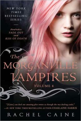 Morganville Vampires: Fade Out and Kiss of Death