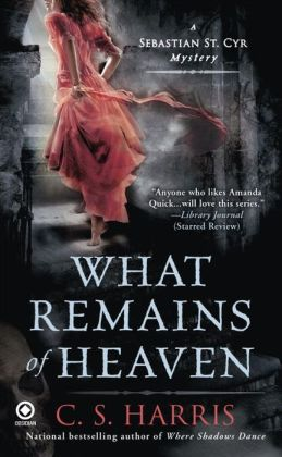What Remains of Heaven (Sebastian St. Cyr Series #5)
