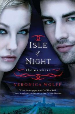 Isle of Night (Veronica Wolff's Watchers Series #1)