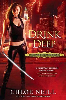 Drink Deep (Chicagoland Vampires Series #5)
