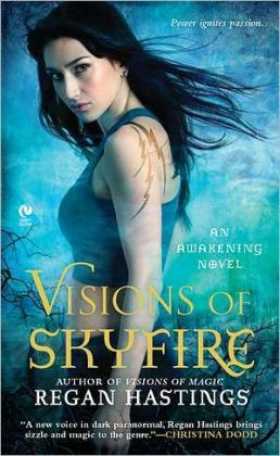 Visions of Skyfire (Awakening Fantasy Series #2)