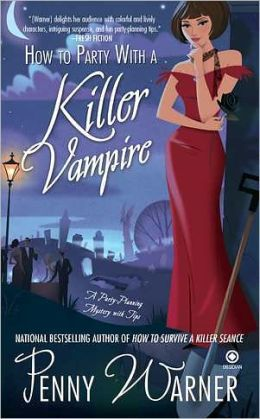How to Party with a Killer Vampire (Party Planning Mystery Series #4)
