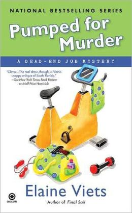 Pumped for Murder (Dead-End Job Series #10)