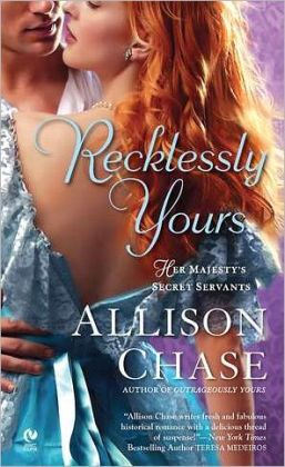 Recklessly Yours (Her Majesty's Secret Servants Series #3)