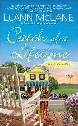 Catch of a Lifetime (Cricket Creek Series #2)
