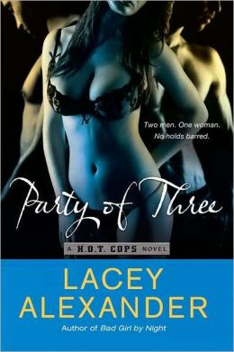 Party of Three (H.O.T. Cops Series #2)