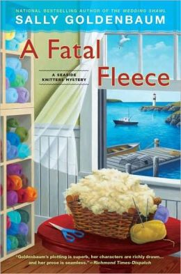A Fatal Fleece (Seaside Knitters Mystery Series #6)