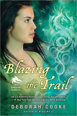 Blazing the Trail (Dragon Diaries Series #3)
