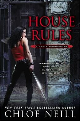 House Rules (Chicagoland Vampires Series #7)