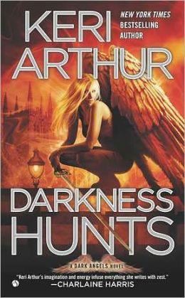 Darkness Hunts (Dark Angels Series #4)