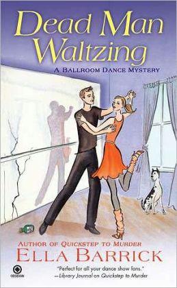 Dead Man Waltzing (Ballroom Dance Mystery Series #2)