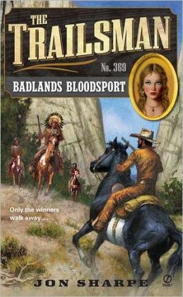 Badlands Bloodsport (Trailsman Series #369)