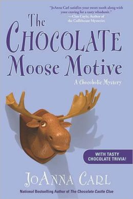 The Chocolate Moose Motive (Chocoholic Mystery Series #12)