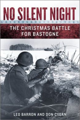No Silent Night: The Christmas Battle For Bastogne