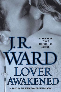 Lover Awakened (Collector's Edition): A Novel Of The Black Dagger Brotherhood