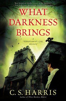What Darkness Brings (Sebastian St. Cyr Series #8)