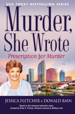 Murder, She Wrote: Prescription For Murder
