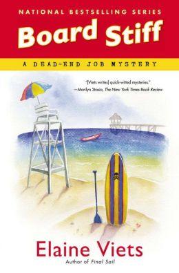 Board Stiff (Dead-End Job Series #11)