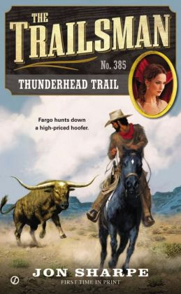Thunderhead Trail (Trailsman Series #385)
