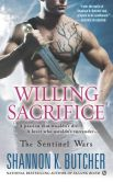 Book Cover Image. Title: Willing Sacrifice (Sentinel Wars Series #8), Author: Shannon K. Butcher