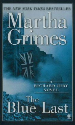 The Blue Last (Richard Jury Series #17)