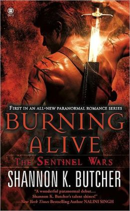 Burning Alive (Sentinel Wars Series #1)