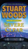 Book Cover Image. Title: Severe Clear (Stone Barrington Series #24), Author: Stuart Woods