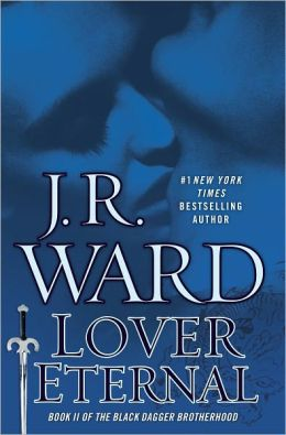 Lover Eternal: Collector's Edition (Black Dagger Brotherhood Series #2)