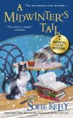 Book Cover Image. Title: A Midwinter's Tail (Magical Cats Mystery Series #6), Author: Sofie Kelly