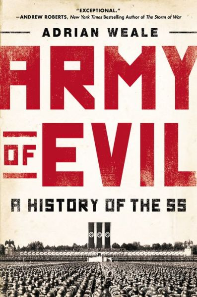 Free download of books in pdf format Army of Evil: A History of the SS by Adrian Weale English version