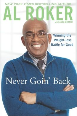 Never Goin' Back: Winning the Weight-Loss Battle For Good