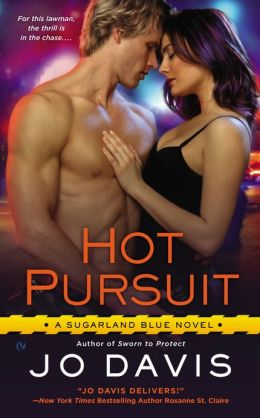 Hot Pursuit (Sugarland Blue Series #2)