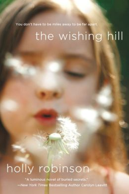 The Wishing Hill: A Novel