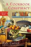 Book Cover Image. Title: A Cookbook Conspiracy (Bibliophile Series #7), Author: Kate Carlisle