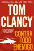 Book Cover Image. Title: Contra todo enemigo, Author: Tom Clancy