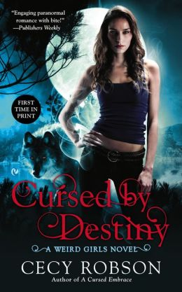 Cursed By Destiny (Weird Girls Series #3)