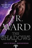 Book Cover Image. Title: The Shadows:  A Novel of the Black Dagger Brotherhood, Author: J. R. Ward