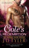 Book Cover Image. Title: Cole's Redemption (Alpha Pack Series #5), Author: J. D. Tyler