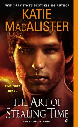 The Art of Stealing Time (Time Thief Series #2)