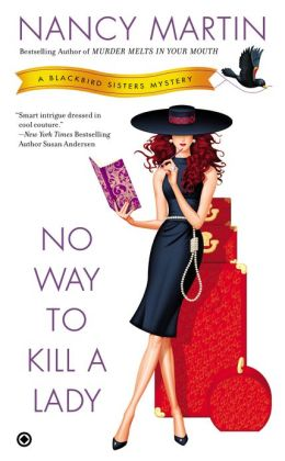 No Way to Kill a Lady (Blackbird Sisters Series #8)